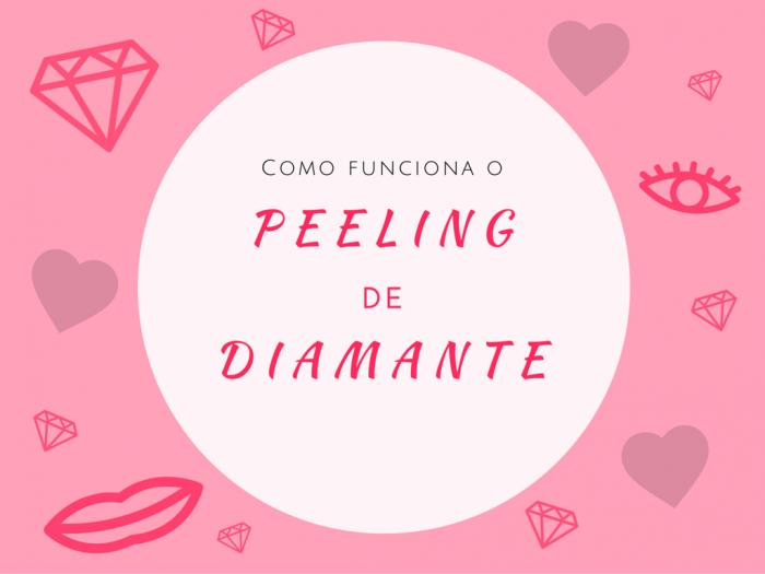 beleza | peeling de diamante | peeling para maquiagem | estética | tratamentos de beleza