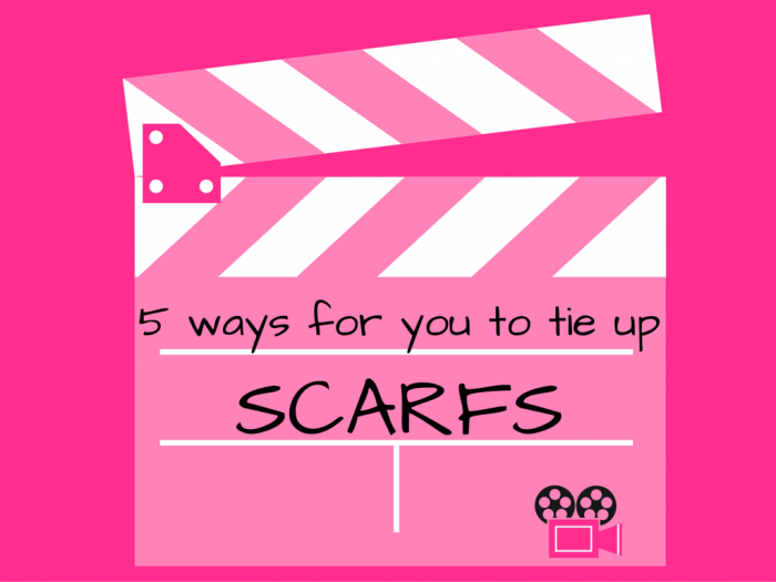 scarfs | fashion | fashion tips | video | how to tie up scarfs | how to use scarfs