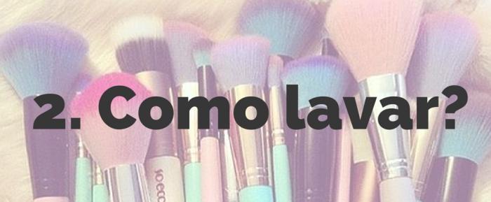 maquiagem | beleza | como lavar pinceis de maquiagem | pincel de maquiagem | pinceis de maquiagem | como limpar pinceis de maquiagem