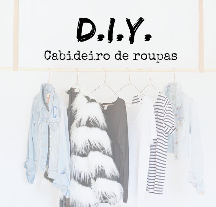 do it yourself   DIY   cabideiro   faça você mesma   cabideiro de roupas   para fazer em casa