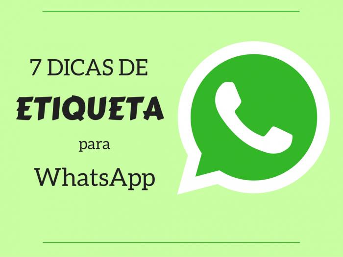 etiqueta no whatsapp | dicas de etiqueta | etiqueta virtual | comportamento | dicas para uso do whatsapp | whatsapp