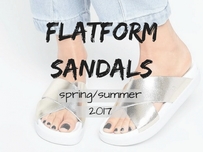 fashion | trends | flatforms | flatform sandals | shoes | fashion 2016 | fashion 2017 | 2017 trends | style | flatform shoes