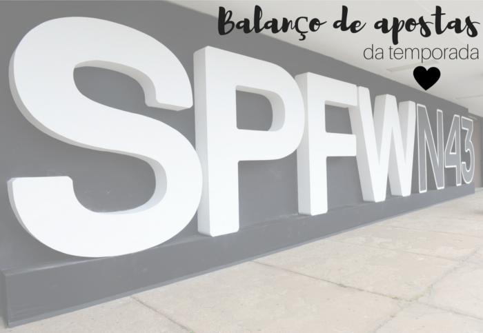 spfw | spfw n 43 | tendencias outono inverno 2017 | moda 2017 | balanco spfw | tendencias spfw | botas | tenis | brillho | anos 80 | casacos | vestidos | saias | roupas
