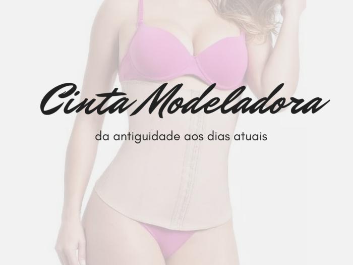 cinta modeladora | moda | roupas | corselete | corpete | moda 2018 | moda 2017 | moda feminina