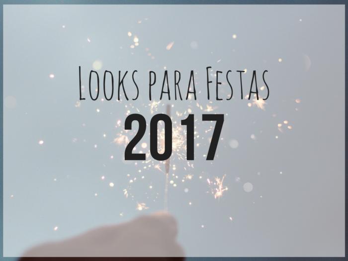 looks para o natal 2017 | natal 2017 | looks de natal | moda | dicas de moda | verao 2018 | festas 2017 | looks ano novo 2017 | looks ano novo