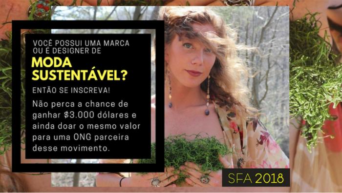 moda sustentável | moda | consumo consciente | concurso moda | SFA 2018